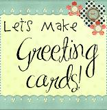 Lets Make Greeting Cards Button